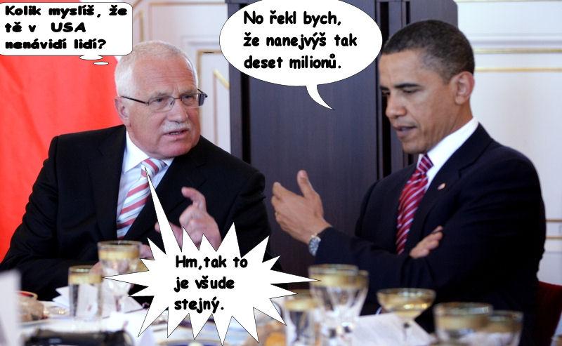 Klaus se ptá Obamy kolik ho nenávidí lidí